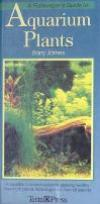 Fishkeepers Guide To Aquarium Plants
